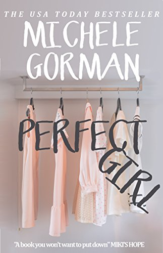 Perfect Girl: The fun happily ever after romcom about family feuds and getting even (Not Quite Perfect Book 1)