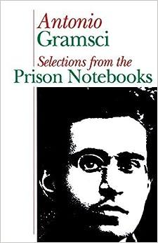 Prison Notebooks by Antonio Gramsci (1973-05-03)