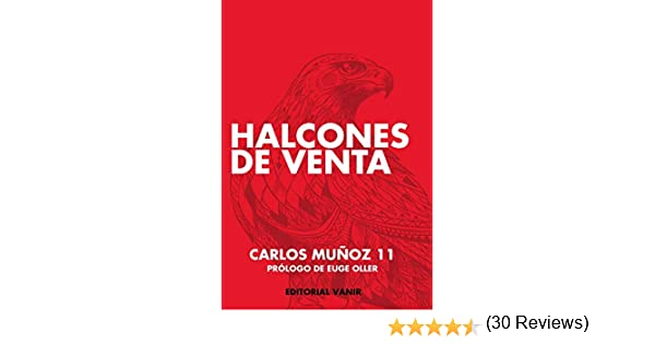 HALCONES DE VENTA (EMPRENDEDORES): Amazon.es: Muñoz, Carlos: Libros