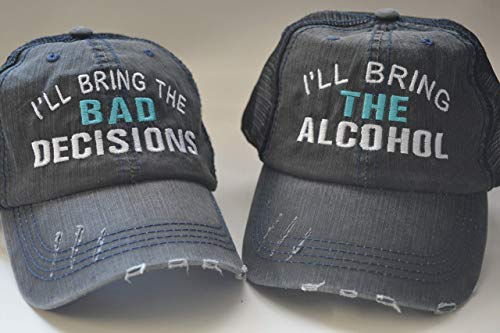 I'll Bring The Alcohol I'll bring the bad decisions Baseball Hats Set of 2/ Distressed Trucker Hats/Best Friend Gift Party/Monogram cap for women/girl ()