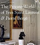 The Private World of Yves Saint Laurent and Pierre Berge by Robert Murphy front cover