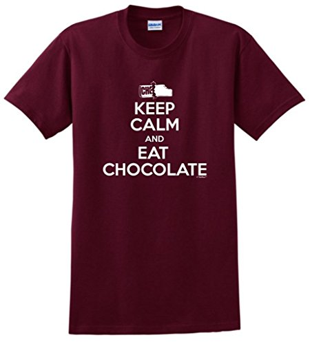Keep Calm and Eat Chocolate, Candy Lover's T-Shirt Large Maroon -