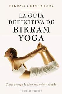 Bikram Yoga (Spanish Edition): Bikram Choudhury ...