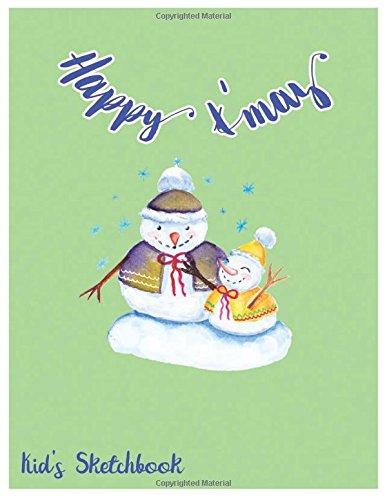 Happy X'mas: Kid's Sketchbook (Enjoy111) (Volume 3) pdf