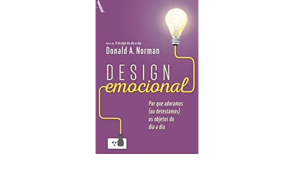 Design Emocional (Em Portuguese do Brasil): Donald A. Norman: 9788532523327: Amazon.com: Books