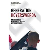 Generation Hoyerswerda: Das Netwerk militanter Neonazis in Brandenburg