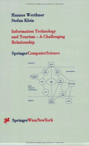 Information Technology and Tourism — A Challenging Relationship (Springer Computer Science)