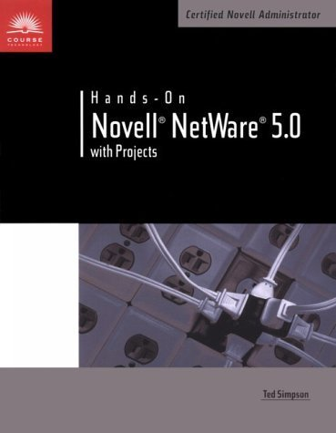 Hands-On NetWare: A Guide to Novell NetWare 5.0 with Projects by Simpson, Ted (1999) Paperback by Course Technology