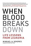 When Blood Breaks Down: Life Lessons from