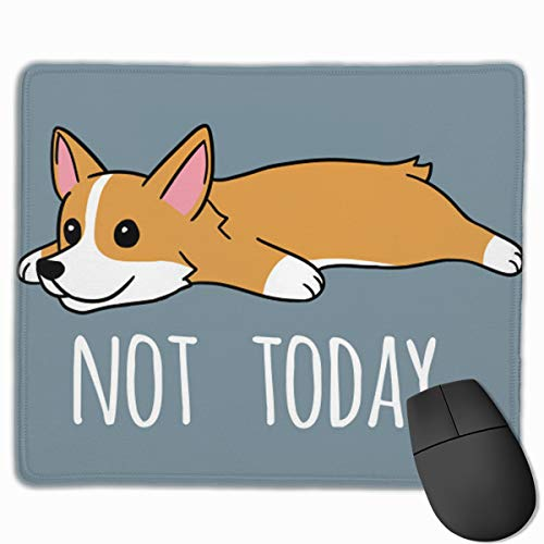 Cute Large Mouse Pad with Animal Design Not Today Corgi Dog for Computer Office Gaming,11.8x9.8x0.09 Inch ()