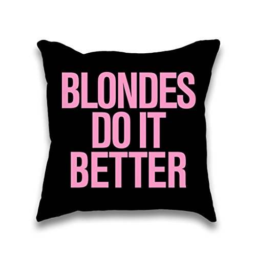Ava Wilde Blondes do it Better Pink Typography Throw Pillow]()