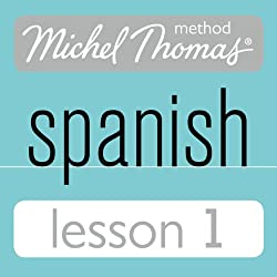 Michel Thomas Beginner Spanish, Lesson 1