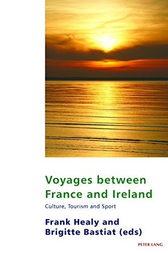 Voyages between France and Ireland: Culture, Tourism and Sport