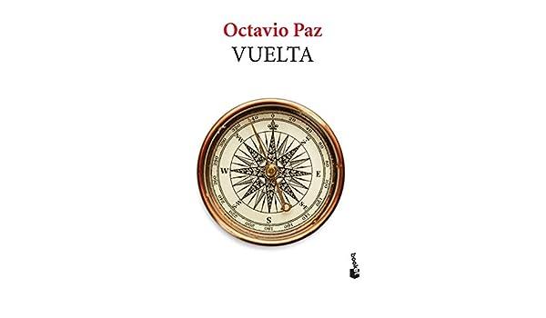 Vuelta: Amazon.es: Paz, Octavio: Libros