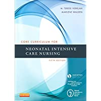 Core Curriculum for Neonatal Intensive Care Nursing (Core Curriculum for Neonatal...