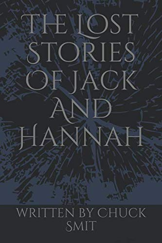 The Lost Stories Of Jack And Hannah ()