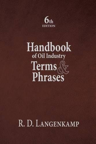 Handbook of Oil Industry Terms & Phrases