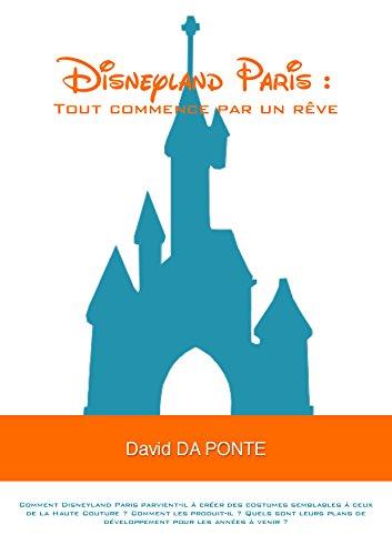Disneyland Paris : Tout commence par un rêve: Comment Disneyland Paris parvient-il à créer des costumes semblables à ceux de la Haute Couture ? Comment ... sont leurs plans de ()