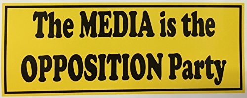 1 The Media is the Opposition Party Decal