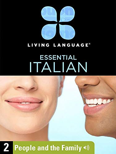 Essential Italian, Lesson 2: People and the Family (English Edition)