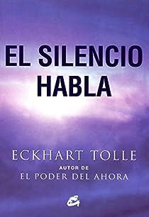 El silencio habla par Tolle