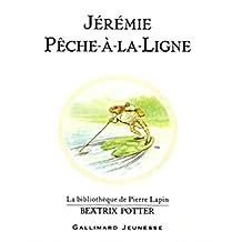 JÉRÉMIE PÈCHE-À-LA-LIGNE