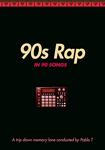 90s Rap In 90 Songs A Trip Down Memory Lane
