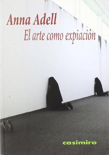 Descargar Libro Arte Como Expiacion, El ) Anna Adell