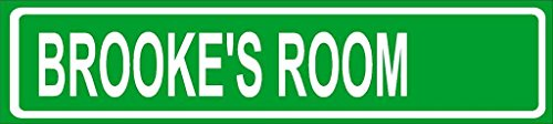 "Brooke Room Green Aluminum Street Sign 4""x18"" Great Décor for Any Room Girls Name"