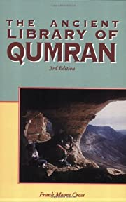 The Ancient Library of Qumran by Frank Moore…