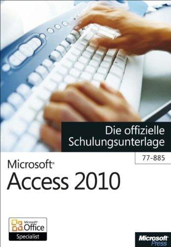 microsoft-access-2010-die-offizielle-schulungsunterlage-fr-das-mos-examen-77-885