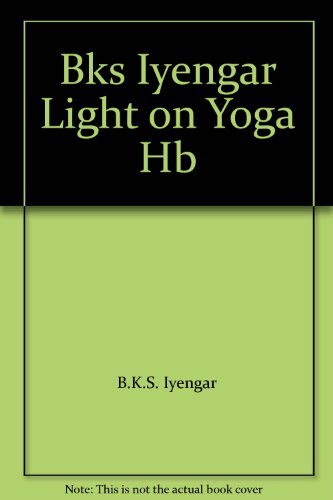 Bks Iyengar Light on Yoga Hb