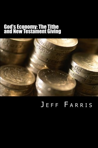 God's Economy: The Tithe and New Testament Giving