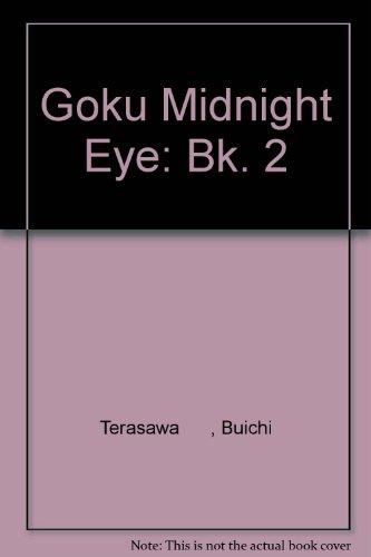 Goku Midnight Eye: Bk. 2