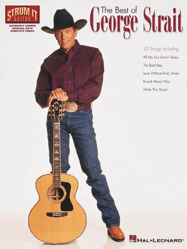 The Best of George Strait (Strum It Guitar) 1 George Strait Collection