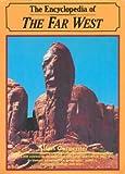 Encyclopedia of the Far West, Allan Carpenter, 0816016623