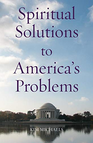 Spiritual Solutions to America's Problems (Spiritualizing the World)