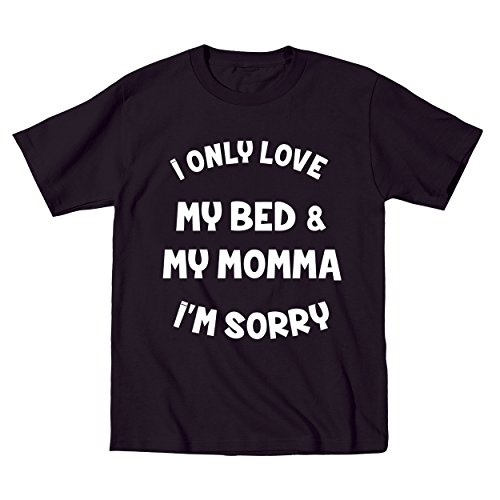 I Only Love My Bed and My Momma I'm Sorry Toddler Shirt 3T Black by Donkey Tees (Image #2)