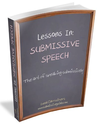 How Long to Read Lessons in Submissive Speech
