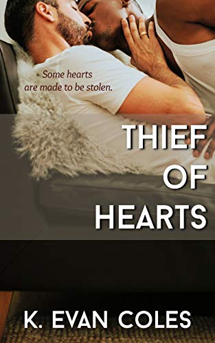 Thief of Hearts by K. Evan Coles | amazon.com
