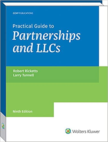 Practical Guide To Partnerships And LLCs 9th Edition