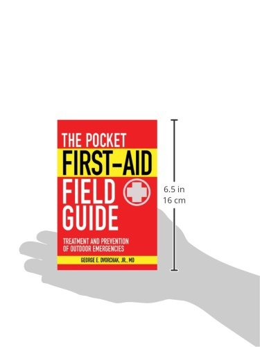 The Pocket First-Aid Field Guide: Treatment and Prevention of Outdoor Emergencies 2