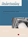 Understanding Constitutional Law (Understanding Series)