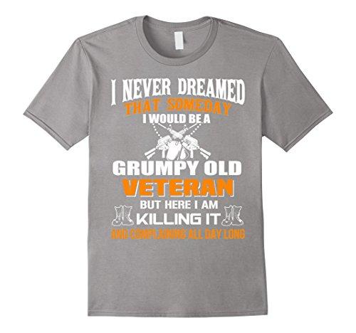 Men's Veteran T-Shirt - Grumpy Old Veteran Medium Slate
