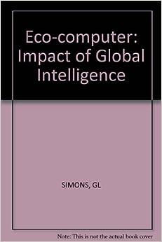 Eco-computer: Impact of Global Intelligence