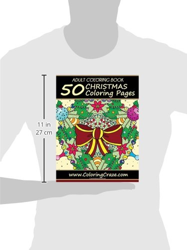 Amazon Adult Coloring Book 50 Christmas Pages Collection Volume 1 9781519203113 Books Illustrators Alliance