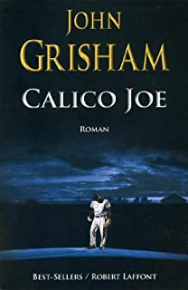 Calico Joe, Grisham, John