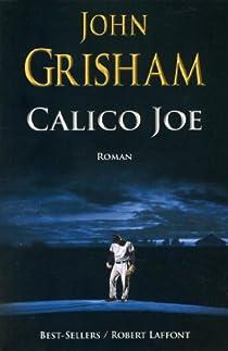 Calico Joe par Grisham