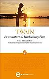 Le avventure di Huckleberry Finn (eNewton Classici)