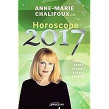 Horoscope 2017: Amour, santé, travail, argent, cuisine
